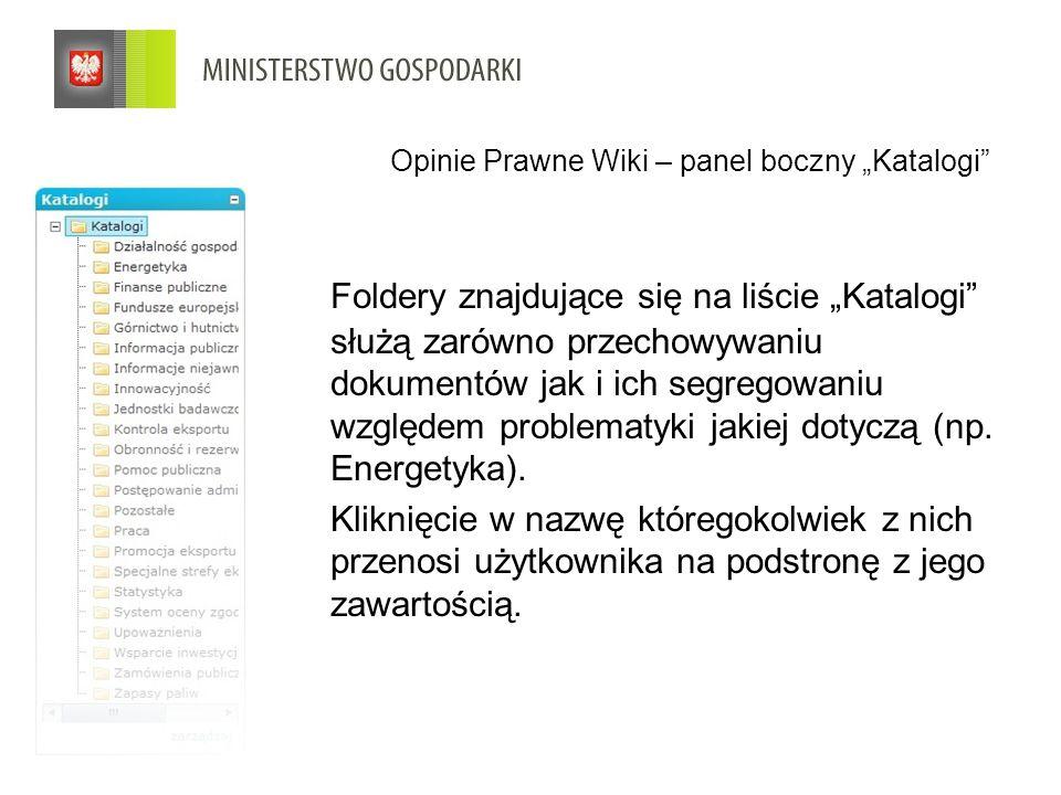"""Opinie Prawne Wiki – panel boczny """"Katalogi Foldery znajdujące się na liście """"Katalogi służą zarówno przechowywaniu dokumentów jak i ich segregowaniu względem problematyki jakiej dotyczą (np."""