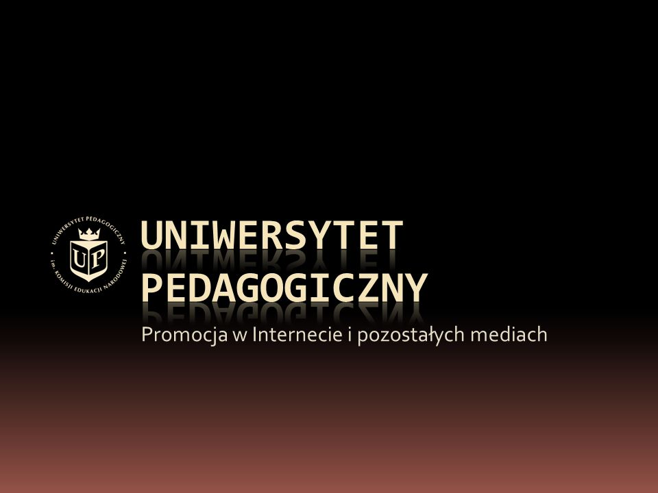 Uniwersytet w Internecie  Nowa strona internetowa UP (od września 2009)  Plany rozwoju strony głównej UP:  Strona rekrutacji UP  Konkurs Wiedzy o Uniwersytecie  Pozostałe strony (wydziały, jednostki)  Statystyki odwiedzin strony, pozycja w wyszukiwarkach, słowa kluczowe