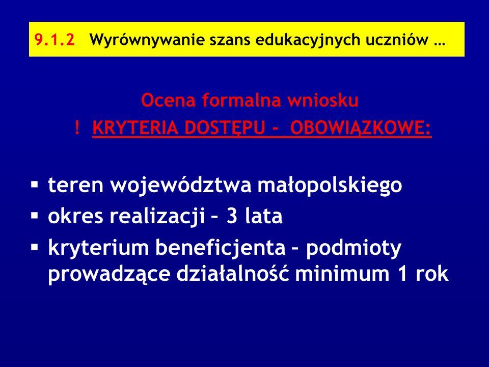 9.1.2 Wyrównywanie szans edukacyjnych uczniów … Ocena formalna wniosku .