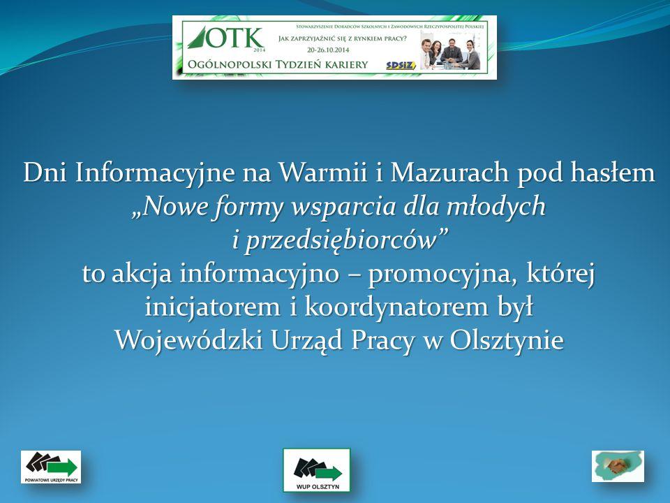 Dni Informacyjne na Warmii i Mazurach to inicjatywa zainspirowana wdrożeniem 27 maja 2014 roku istotnych zmian na rynku pracy wynikających z nowelizacji Ustawy o promocji zatrudnienia i instytucjach rynku pracy.