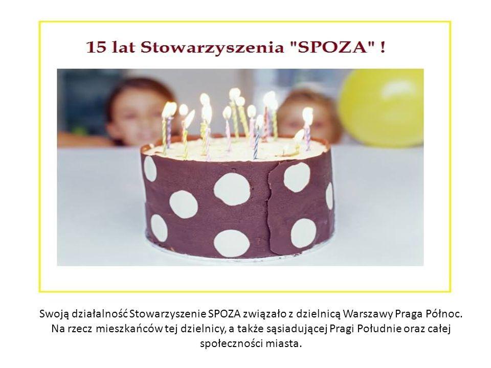 Swoją działalność Stowarzyszenie SPOZA związało z dzielnicą Warszawy Praga Północ.