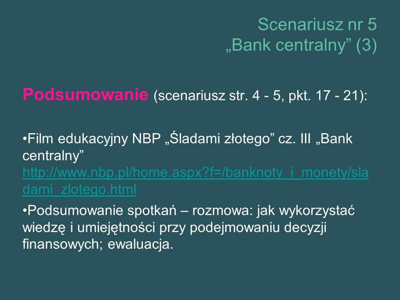 "Scenariusz nr 5 ""Bank centralny (3) Podsumowanie (scenariusz str."