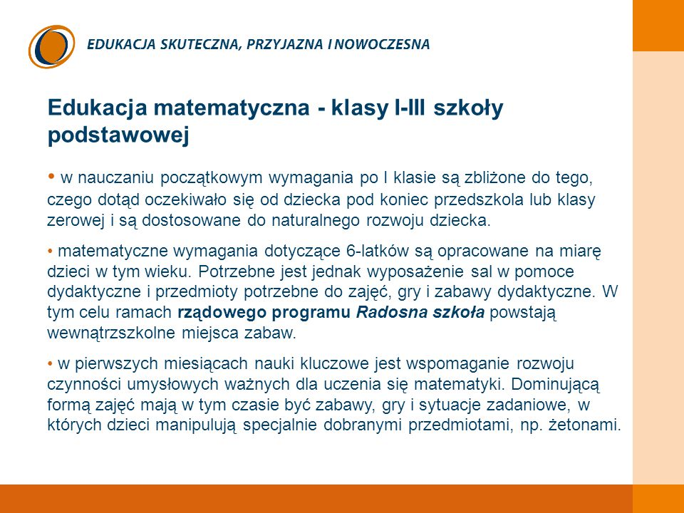EDUKACJA SKUTECZNA, PRZYJAZNA I NOWOCZESNA Obowiązkowe: Język polski egz.