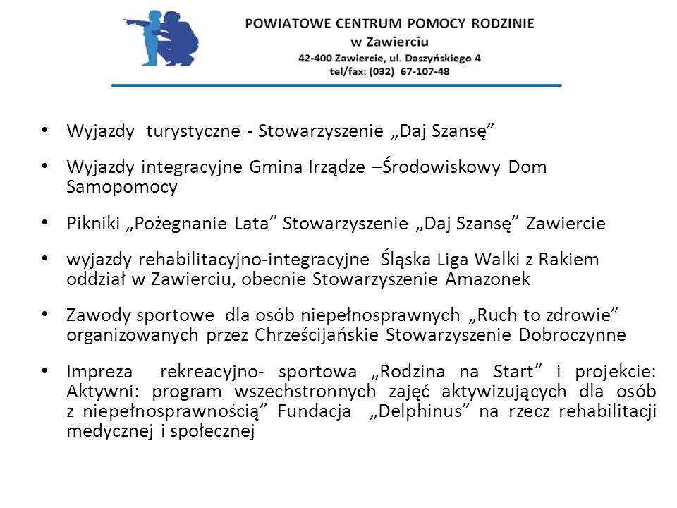 """Wyjazdy integracyjne Gmina Irządze –Środowiskowy Dom Samopomocy Pikniki """"Pożegnanie Lata"""" Stowarzyszenie """"Daj Szansę"""" Zawiercie wyjazdy rehabilitacyjn"""