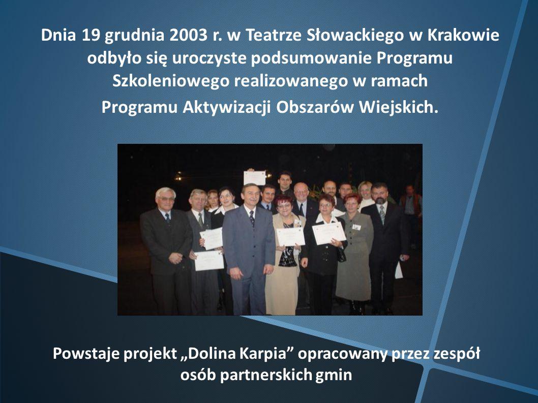 Dnia 19 grudnia 2003 r. w Teatrze Słowackiego w Krakowie odbyło się uroczyste podsumowanie Programu Szkoleniowego realizowanego w ramach Programu Akty