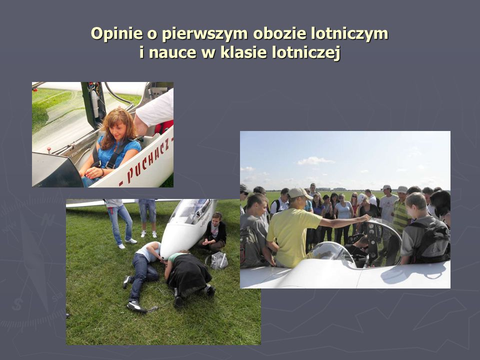 Opinie o pierwszym obozie lotniczym i nauce w klasie lotniczej