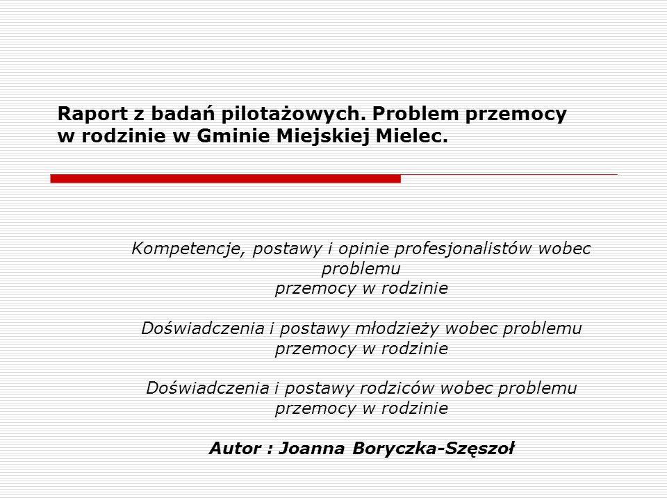 Raport z badań pilotażowych.Problem przemocy w rodzinie w Gminie Miejskiej Mielec.