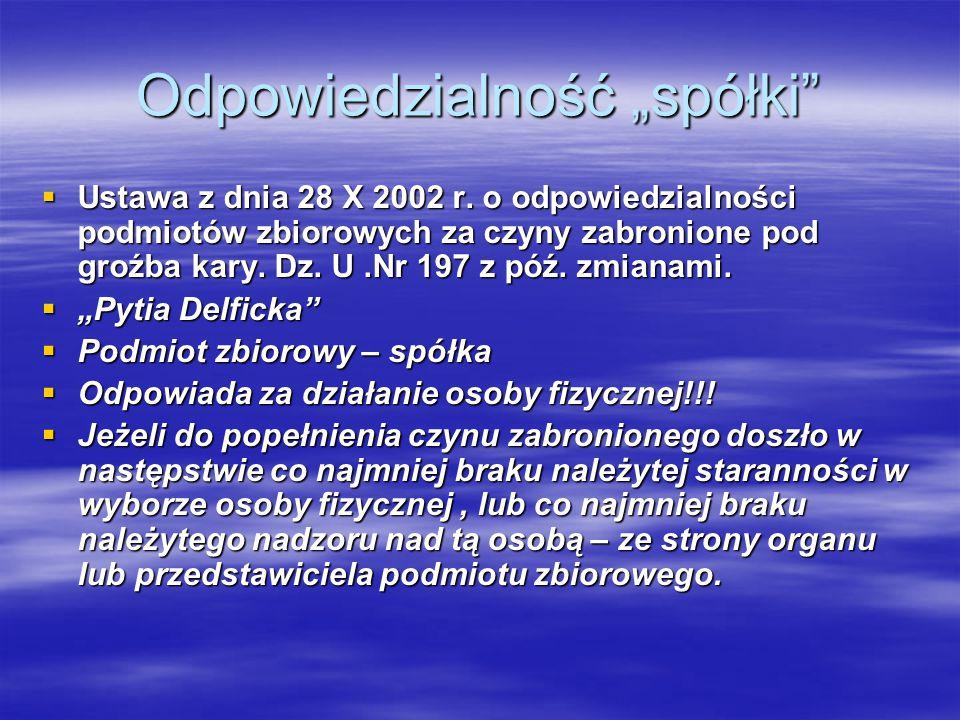 """Odpowiedzialność """"spółki  Ustawa z dnia 28 X 2002 r."""