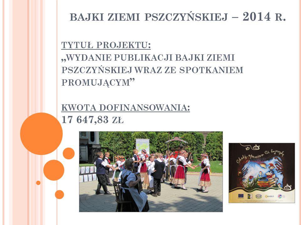 BAJKI ZIEMI PSZCZYŃSKIEJ – 2014 R.
