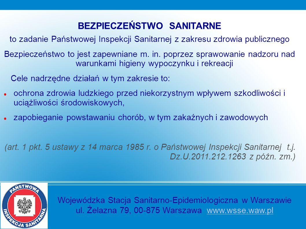 BEZPIECZEŃSTWO SANITARNE to zadanie Państwowej Inspekcji Sanitarnej z zakresu zdrowia publicznego Bezpieczeństwo to jest zapewniane m. in. poprzez spr