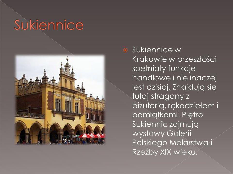  Sukiennice w Krakowie w przeszłości spełniały funkcje handlowe i nie inaczej jest dzisiaj. Znajdują się tutaj stragany z biżuterią, rękodziełem i pa