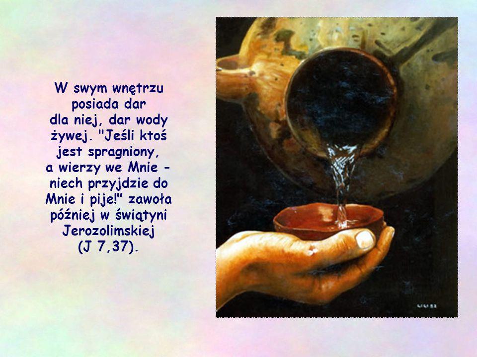 """Jezus przekracza wszelkie bariery i rozpoczyna dialog z kobietą z Samarii. Pragnie dotrzeć do jej serca i prosi ją: """"Daj Mi pić!"""""""