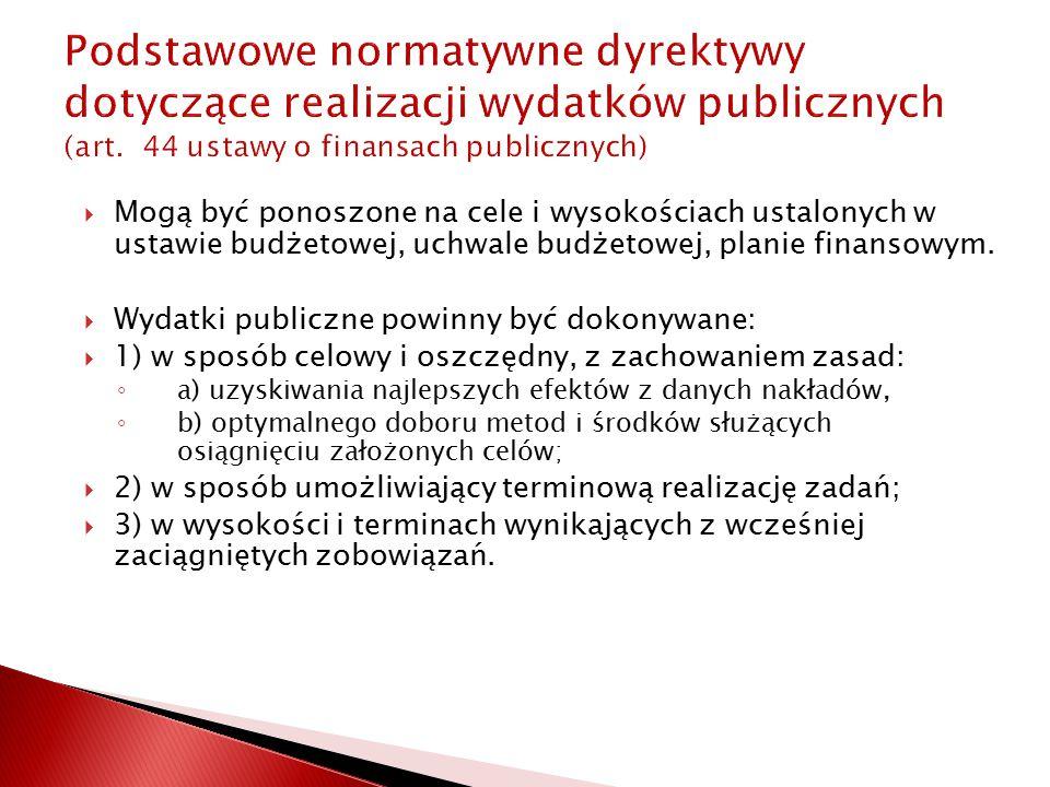Podstawowe normatywne dyrektywy dotyczące realizacji wydatków publicznych (art.