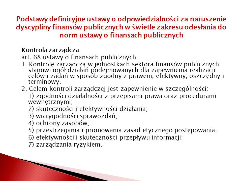 Kontrola zarządcza art.68 ustawy o finansach publicznych 1.