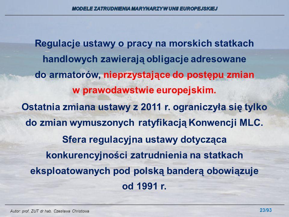 23/93 Regulacje ustawy o pracy na morskich statkach handlowych zawierają obligacje adresowane do armatorów, nieprzystające do postępu zmian w prawodaw