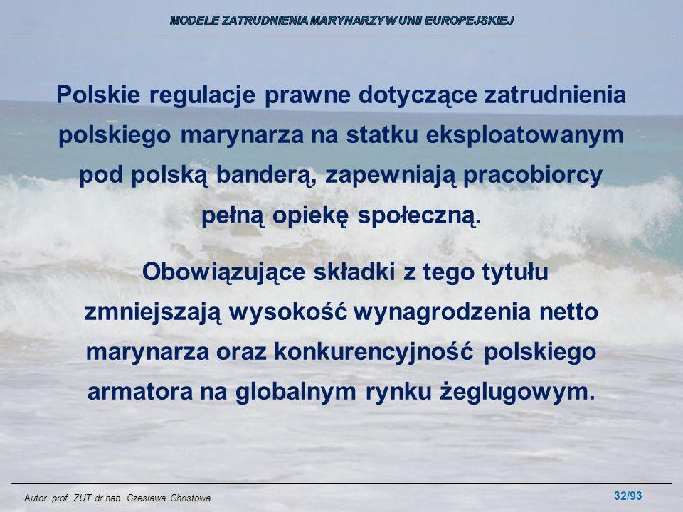 32/93 Polskie regulacje prawne dotyczące zatrudnienia polskiego marynarza na statku eksploatowanym pod polską banderą, zapewniają pracobiorcy pełną op