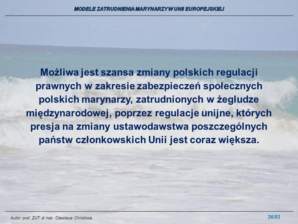 36/93 Możliwa jest szansa zmiany polskich regulacji prawnych w zakresie zabezpieczeń społecznych polskich marynarzy, zatrudnionych w żegludze międzyna