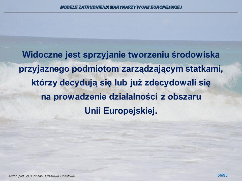 56/93 Widoczne jest sprzyjanie tworzeniu środowiska przyjaznego podmiotom zarządzającym statkami, którzy decydują się lub już zdecydowali się na prowa