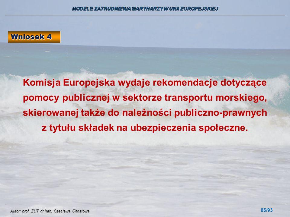 85/93 Komisja Europejska wydaje rekomendacje dotyczące pomocy publicznej w sektorze transportu morskiego, skierowanej także do należności publiczno-pr