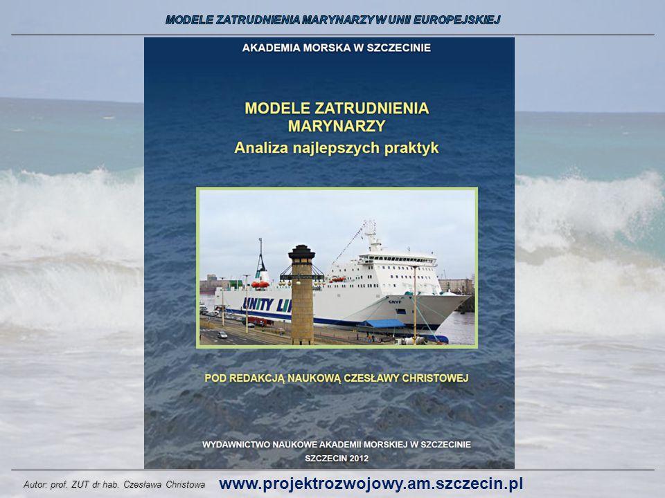Autor: prof. ZUT dr hab. Czesława Christowa www.projektrozwojowy.am.szczecin.pl