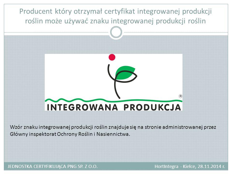 Producent który otrzymał certyfikat integrowanej produkcji roślin może używać znaku integrowanej produkcji roślin JEDNOSTKA CERTYFIKUJĄCA PNG SP. Z O.