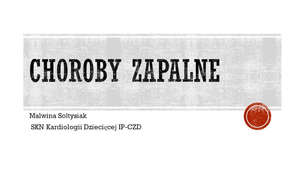 Malwina So ł tysiak SKN Kardiologii Dzieci ę cej IP-CZD