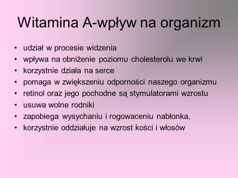Żródła witaminy Jeśli chodzi o prowitaminę A to bogatym źródłem beta-karotenu są owoce i warzywa o żółtym i pomarańczowym zabarwieniu i ciemnozielone liście warzyw np.