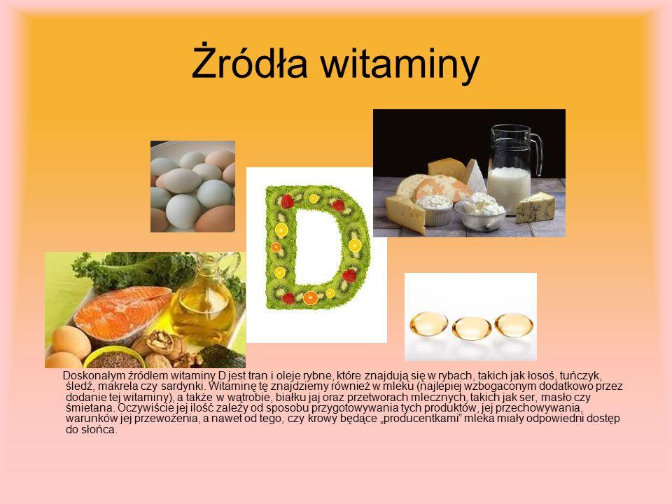 Żródła witaminy Doskonałym źródłem witaminy D jest tran i oleje rybne, które znajdują się w rybach, takich jak łosoś, tuńczyk, śledź, makrela czy sardynki.