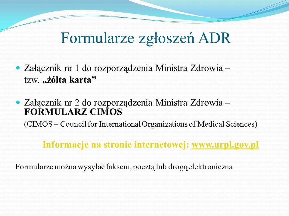 Formularze zgłoszeń ADR Załącznik nr 1 do rozporządzenia Ministra Zdrowia – tzw.