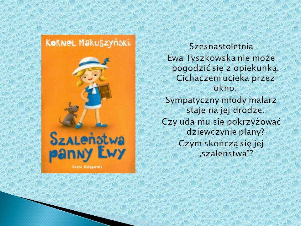 Szesnastoletnia Ewa Tyszkowska nie może pogodzić się z opiekunką. Cichaczem ucieka przez okno. Sympatyczny młody malarz staje na jej drodze. Czy uda m