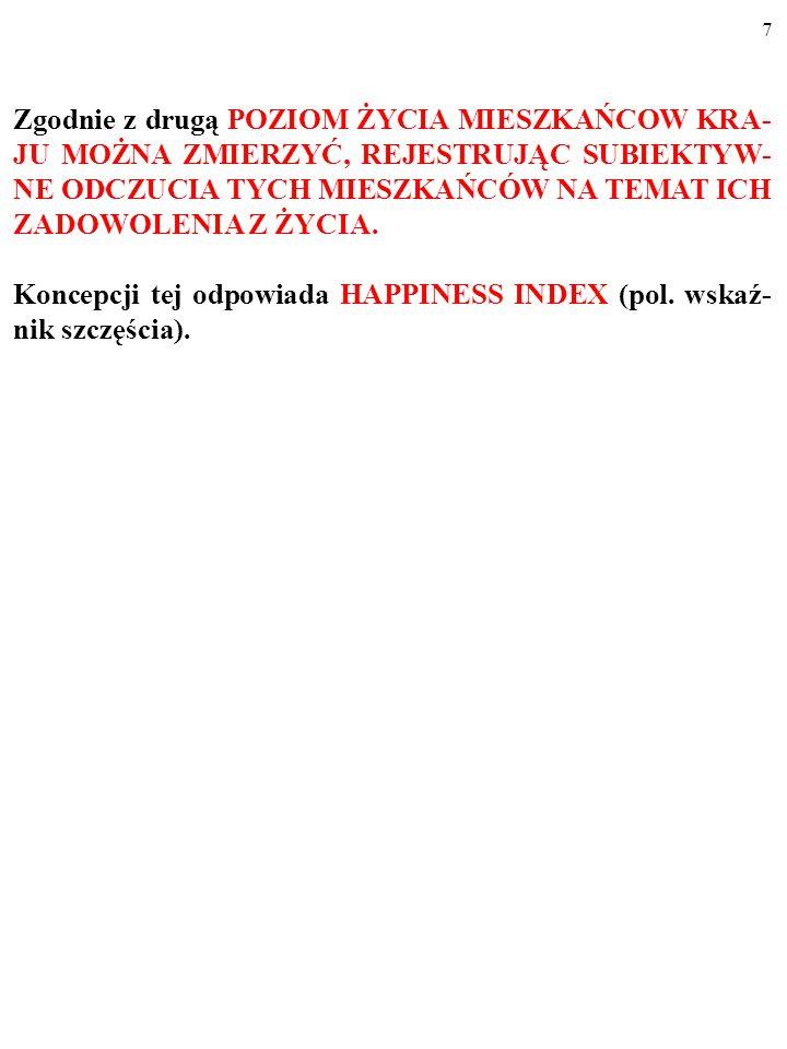 37 Studium to zostało napisane przez Bogusława Czarnego ze Szkoły Głównej Handlowej w Warszawie ----------------------------------------------------------------------------------------------------------- PIENIĄDZE SZCZĘŚCIA NIE DAJĄ (częśc I).