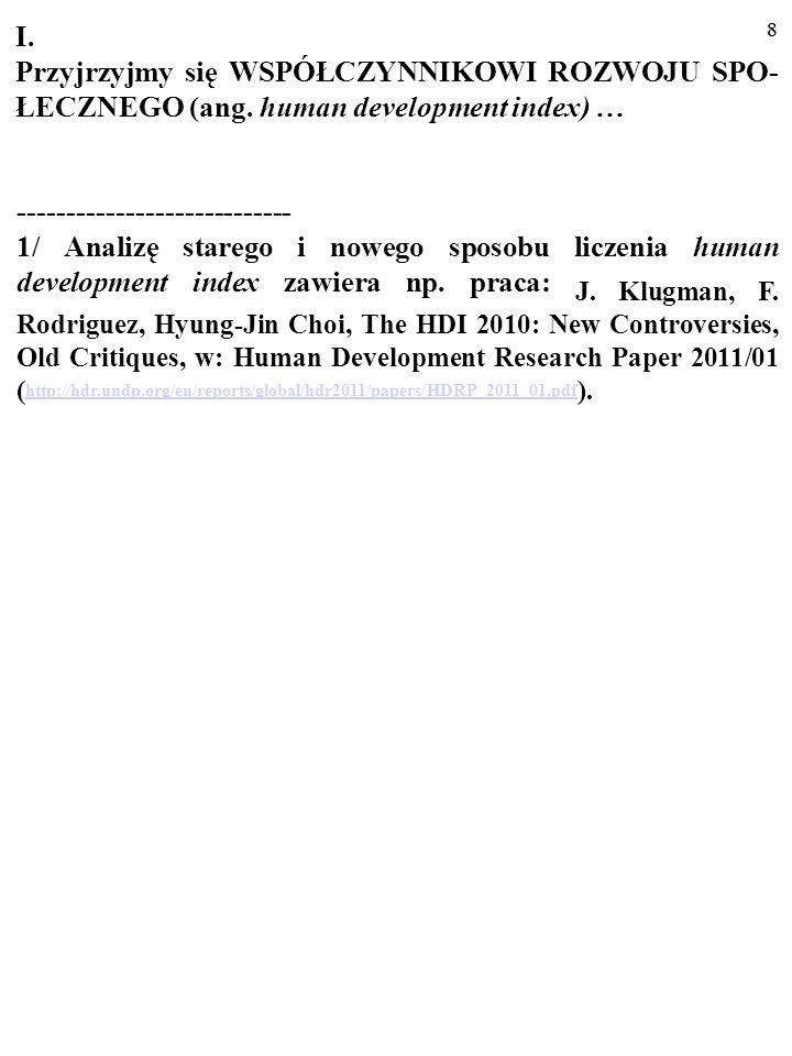 38 Studium to zostało napisane przez Bogusława Czarnego ze Szkoły Głównej Handlowej w Warszawie ----------------------------------------------------------------------------------------------------------- PIENIĄDZE SZCZĘŚCIA NIE DAJĄ (częśc II).