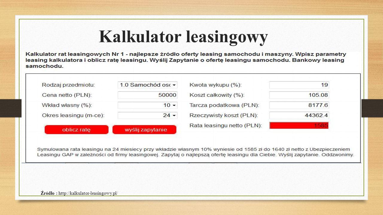 Kalkulator leasingowy Źródło : http://kalkulator-leasingowy.pl/