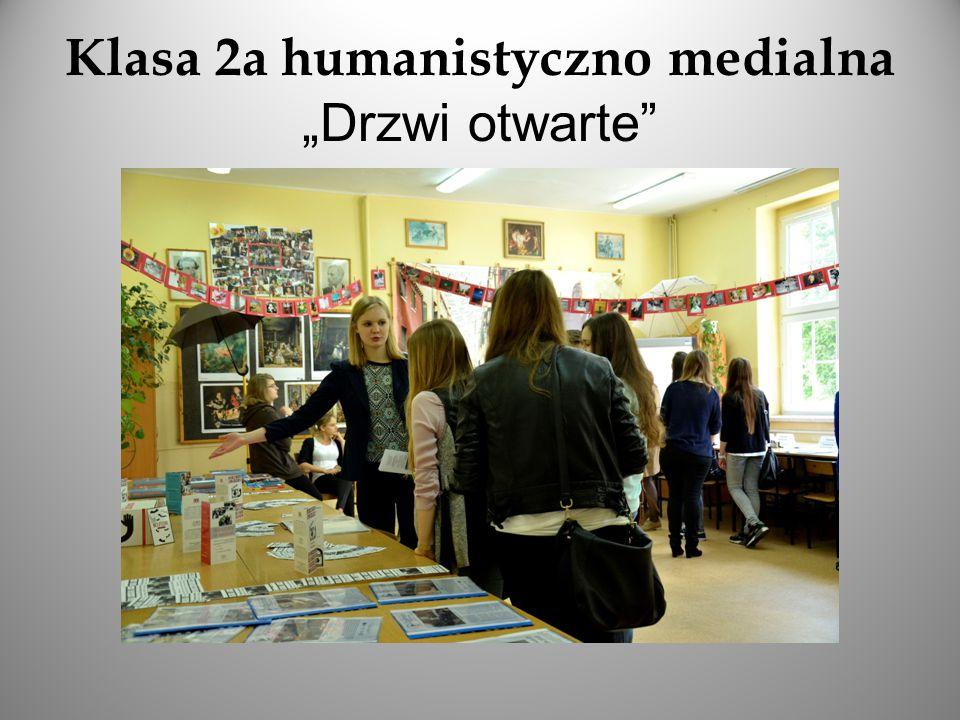 """Klasa 2a humanistyczno medialna """"Drzwi otwarte"""""""