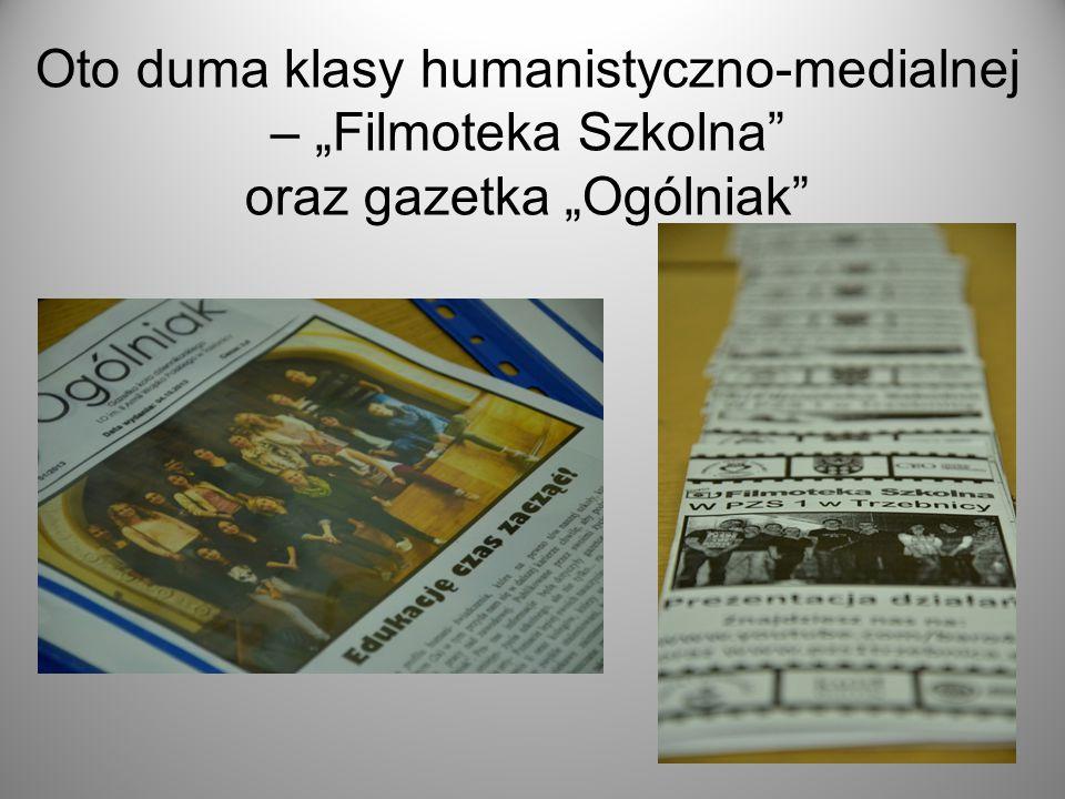 """Oto duma klasy humanistyczno-medialnej – """"Filmoteka Szkolna"""" oraz gazetka """"Ogólniak"""""""