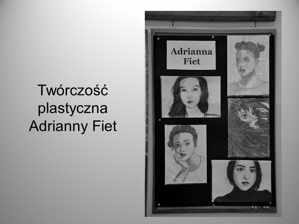 Twórczość plastyczna Adrianny Fiet