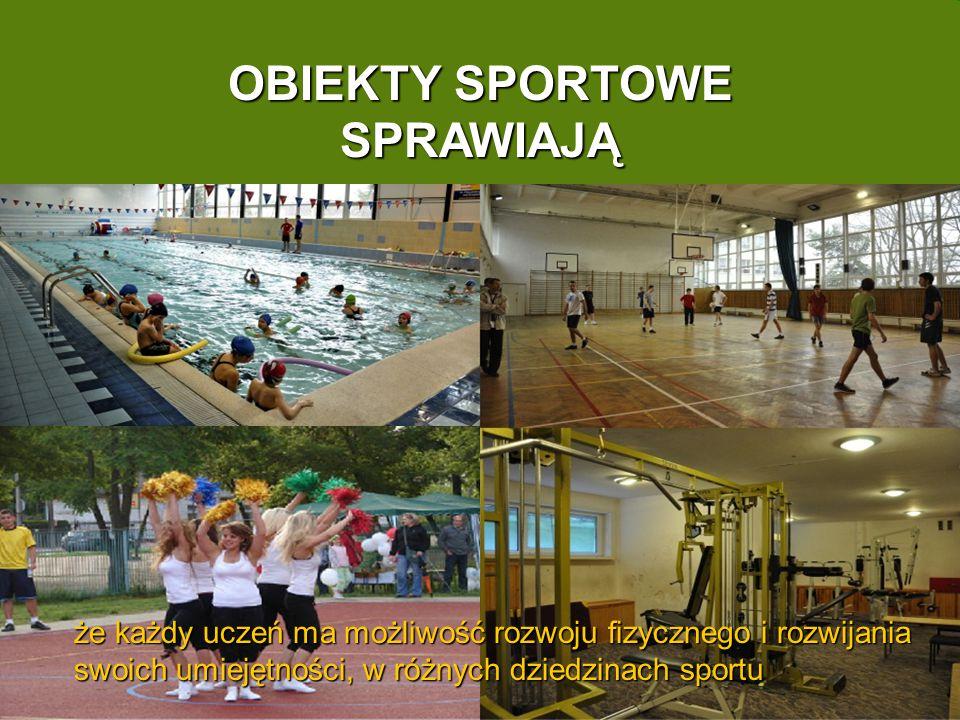 OBIEKTY SPORTOWE SPRAWIAJĄ że każdy uczeń ma możliwość rozwoju fizycznego i rozwijania swoich umiejętności, w różnych dziedzinach sportu