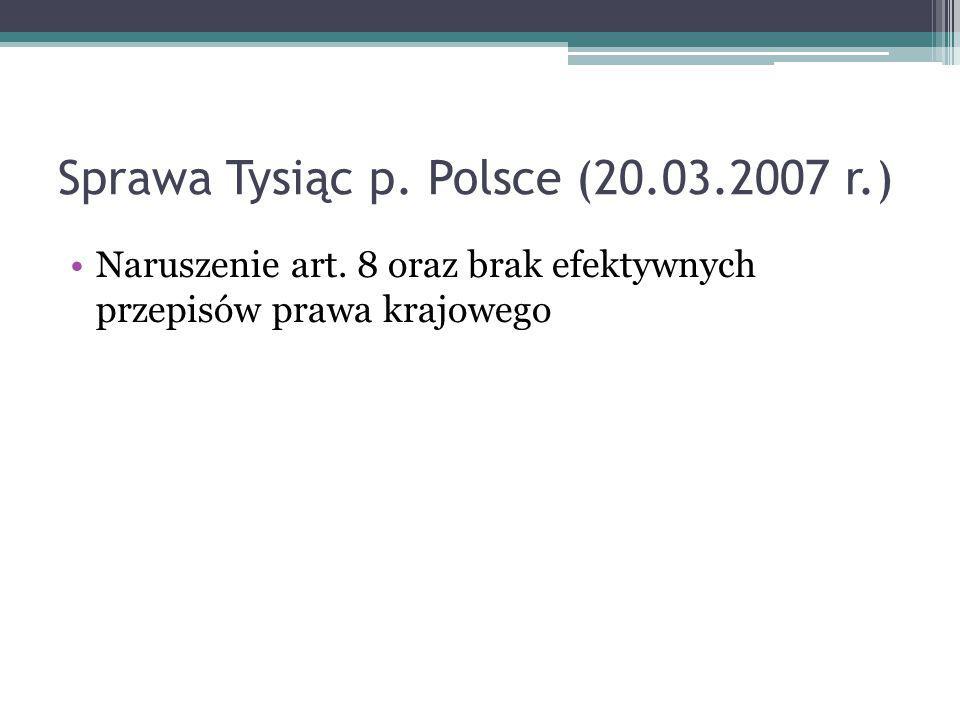 Sprawa Tysiąc p.Polsce (20.03.2007 r.) Naruszenie art.