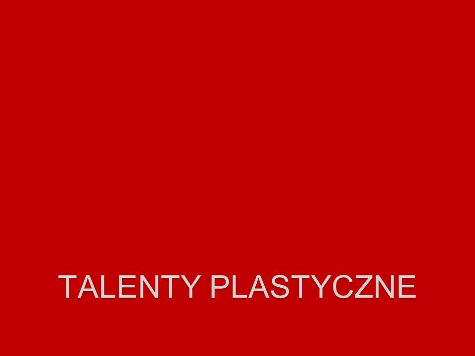 TALENTY PLASTYCZNE