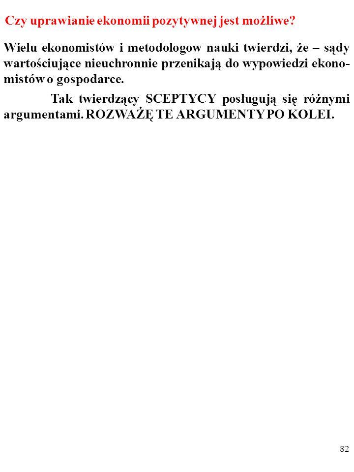81 Bogusław Czarny podstawyekonomii@gmail.compodstawyekonomii@gmail.com EKONOMIA JAKO NAUKA EMPIRYCZNA - WYBRANE PROBLEMY Slajdy do wykładu są dostepne w serwisie internetowym : www.podstawyekonomii.pl/metodologia/.www.podstawyekonomii.pl/metodologia/ PLAN ZAJEC: I.