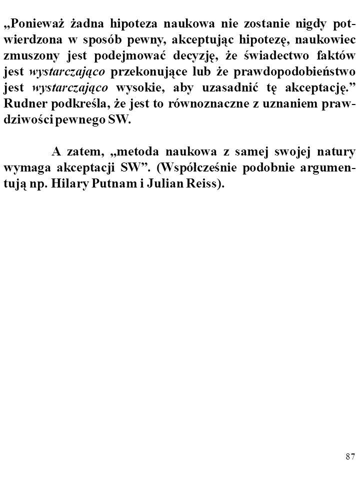86 W literaturze przedmiotu klasycznym przykładem takiej ar- gumentacji są opinie RICHARDA RUDNERA (1921-1979).