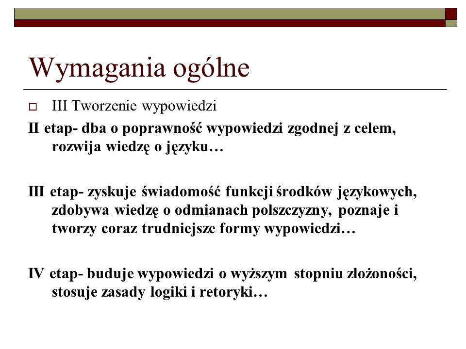 Wymagania szczegółowe  I.