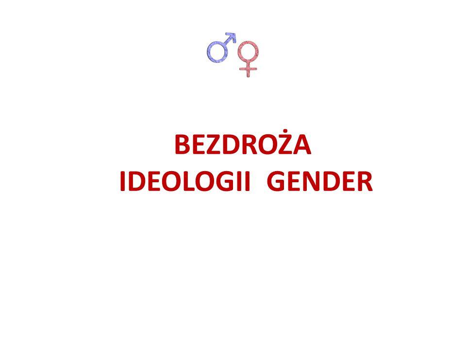 Globalni ideolodzy narzucili gender poprzez międzynarodowe agencje, jak ONZ i jej organy (UNESCO, WHO).
