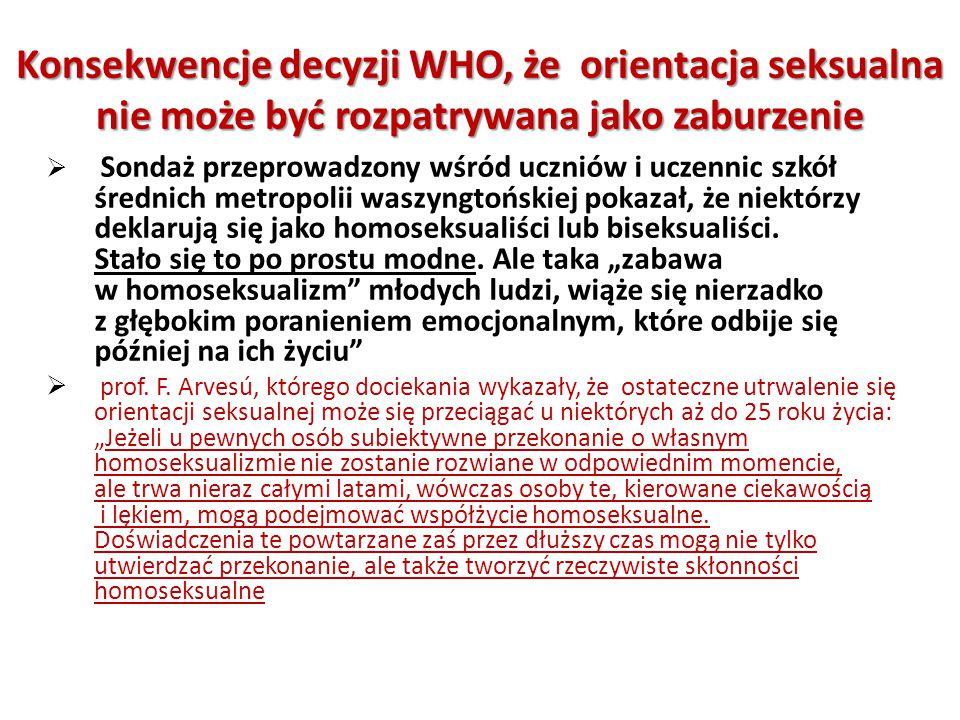  Sondaż przeprowadzony wśród uczniów i uczennic szkół średnich metropolii waszyngtońskiej pokazał, że niektórzy deklarują się jako homoseksualiści lu