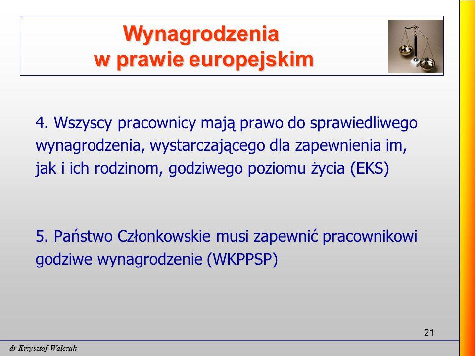 21 Wynagrodzenia w prawie europejskim 4.