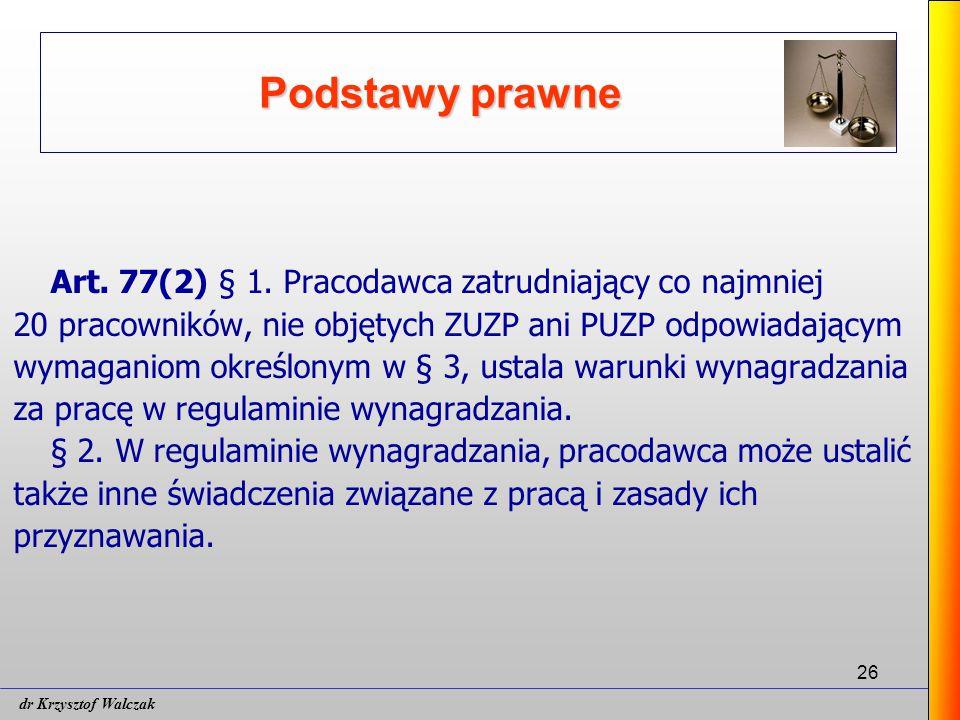 26 Podstawy prawne Art.77(2) § 1.