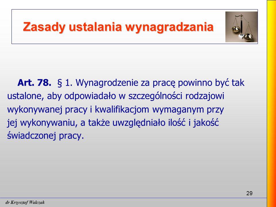 29 Zasady ustalania wynagradzania Art.78. § 1.