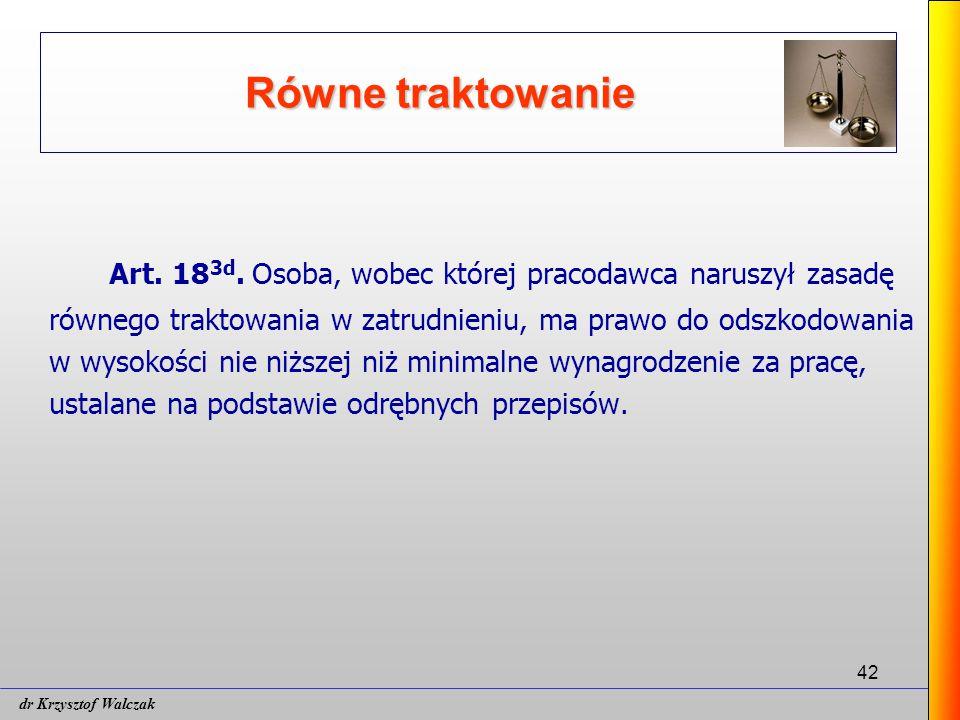 42 Równe traktowanie Art.18 3d.