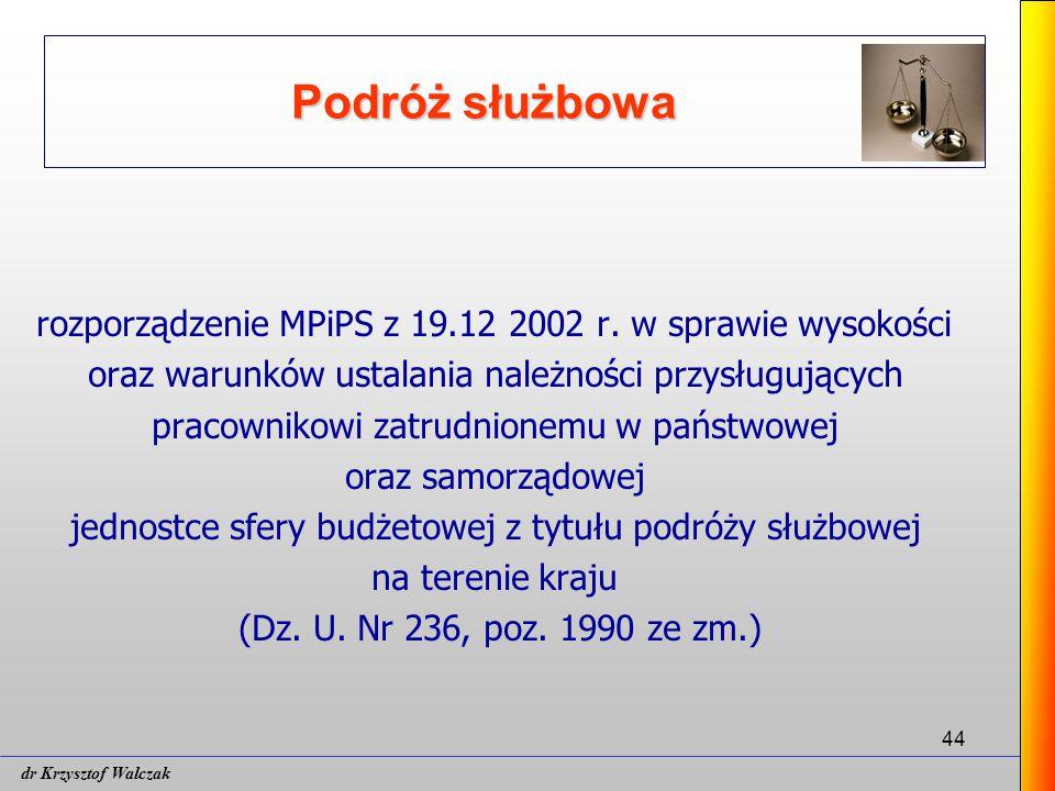 44 Podróż służbowa rozporządzenie MPiPS z 19.12 2002 r.