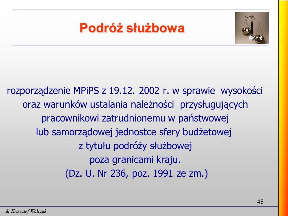45 Podróż służbowa rozporządzenie MPiPS z 19.12.2002 r.